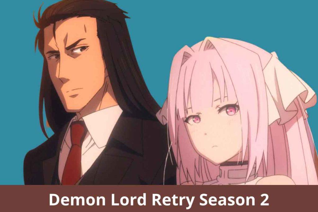 Demon Lord Retry Season 2: Renewed or Canceled?