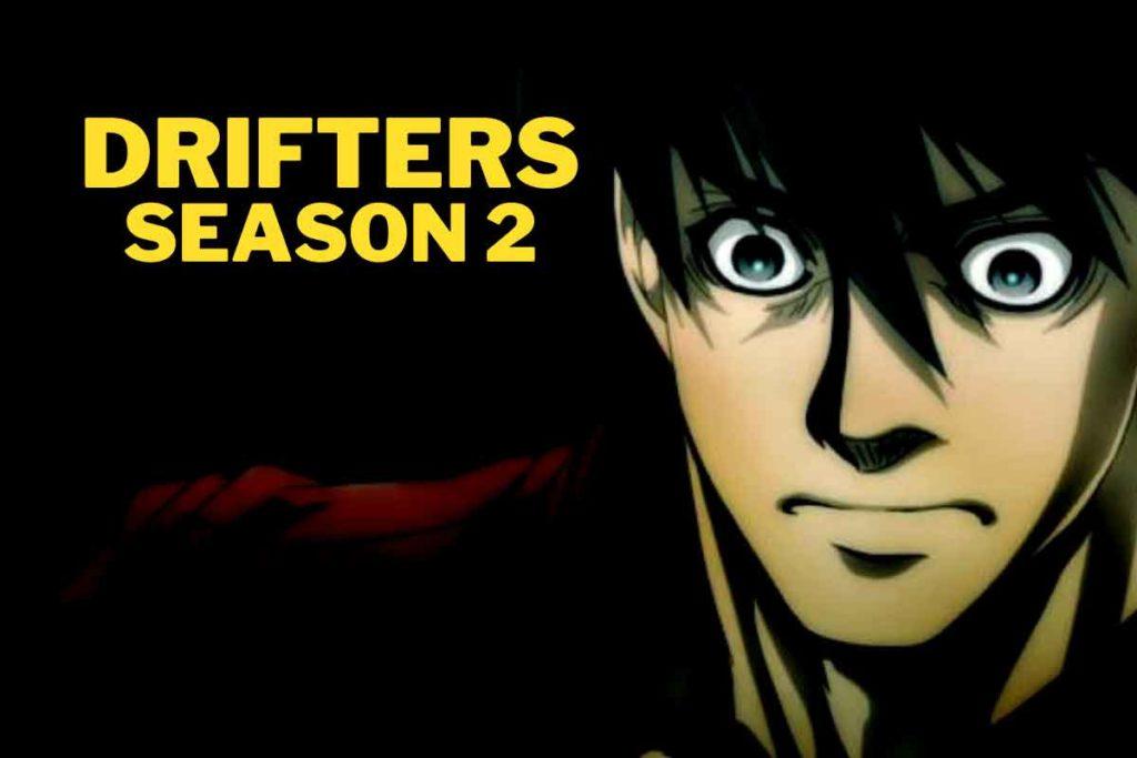 Drifters Season 2: Release Date, Cast and Plot Detail