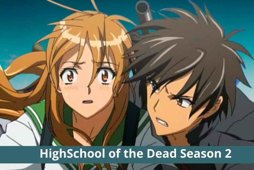 HighSchool of the Dead Season 2