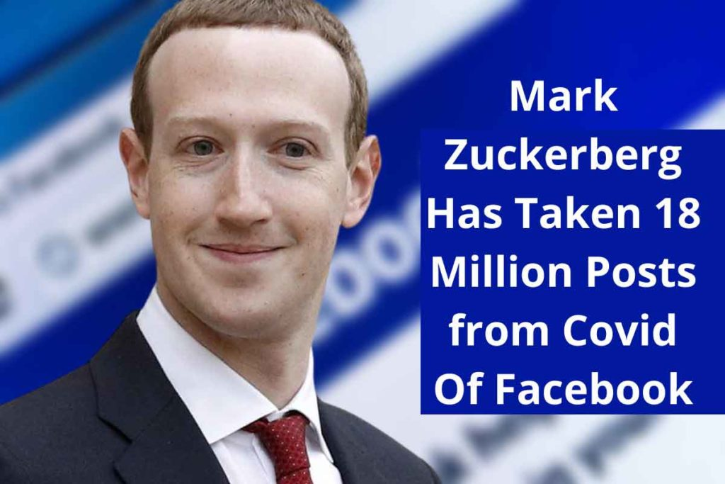 Mark Zuckerberg says Facebook has removed 18 million posts with COVID misinformation