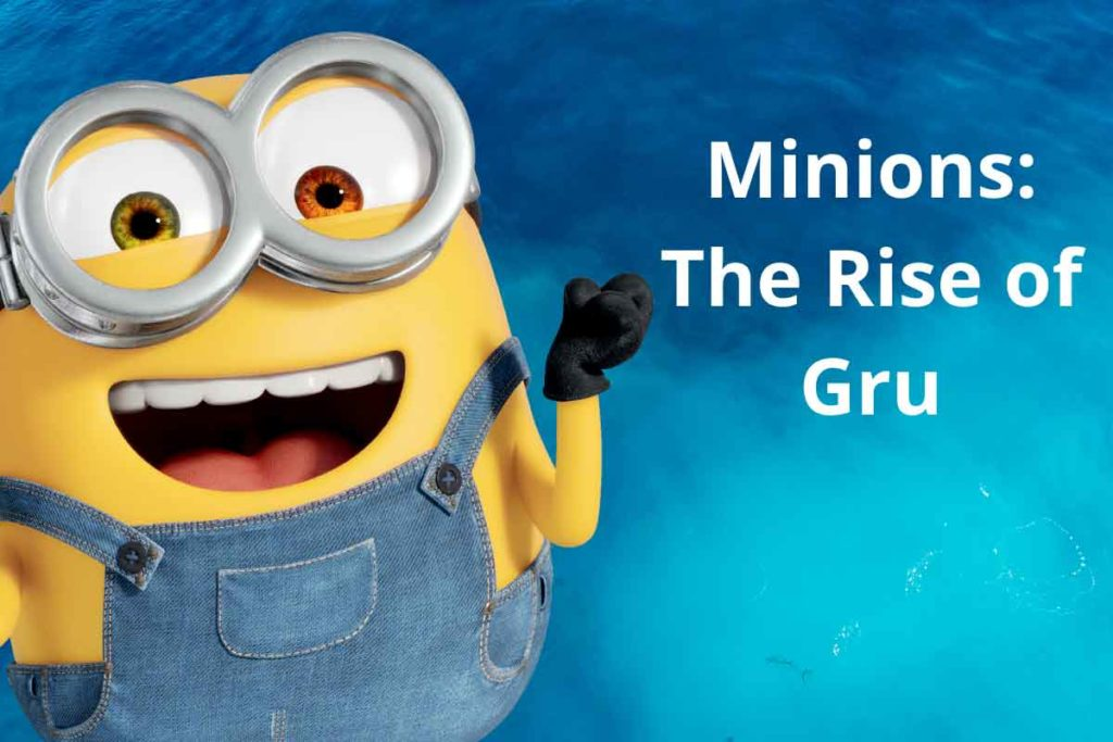 Minions: The Rise of Gru