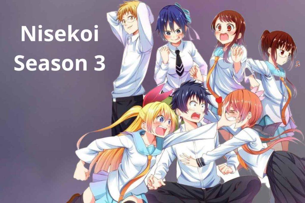 Nisekoi Season 3: Release Date