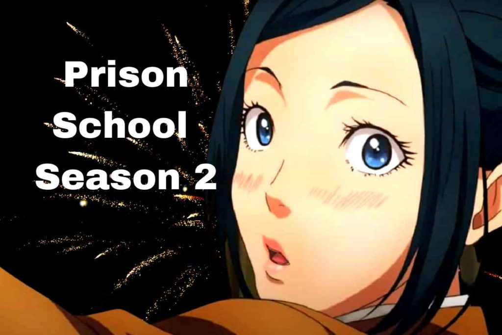 Prison School Season 2: Release Date, Cast and Plot