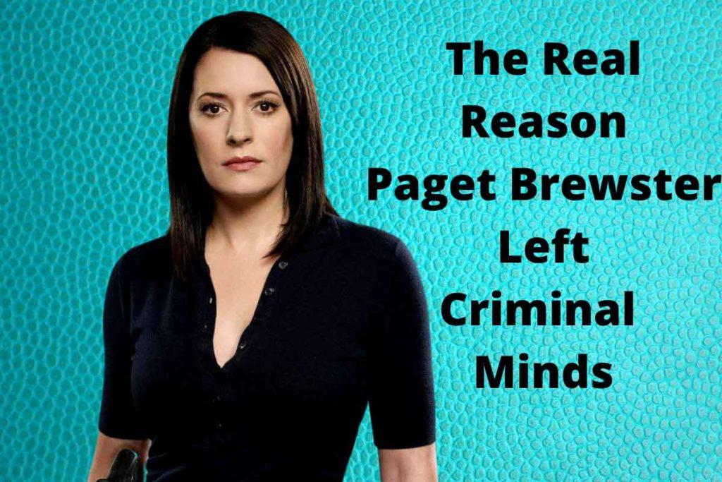 The Real Reason Paget Brewster Left Criminal Minds