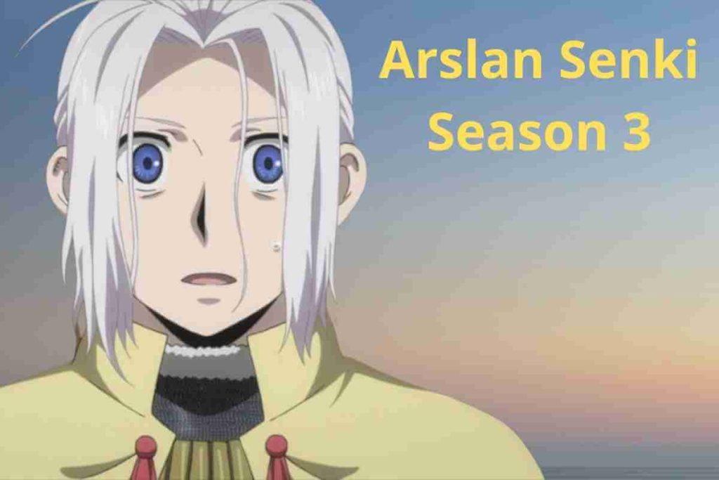 Arslan Senki Season 3 Renewed Or Canceled (1)