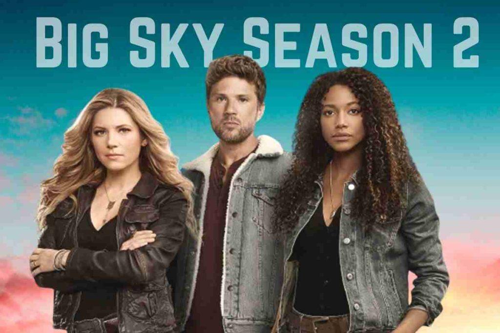 Big Sky Season 2 Everything We Know