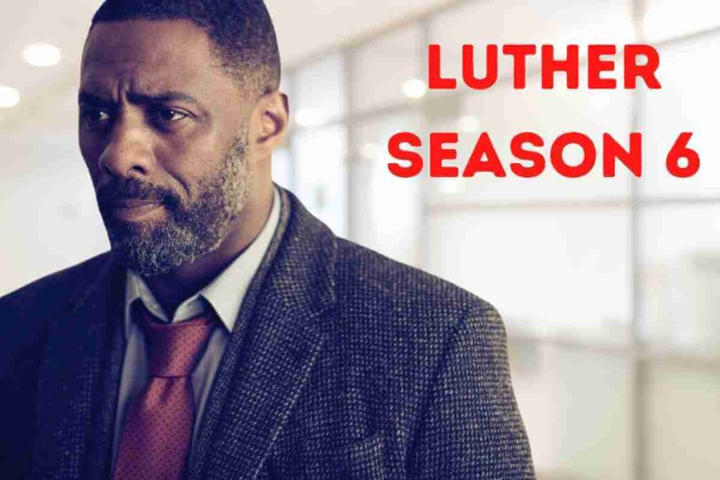 Luther season 6 Release Date, Cast and Plot (3)