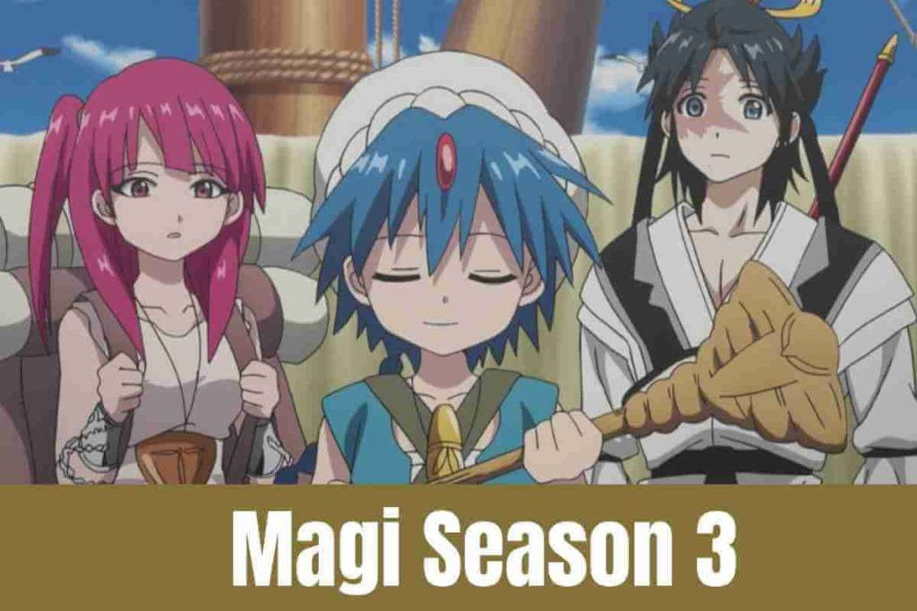 Magi Season 3 Release Date, Cast, And Plot (1)
