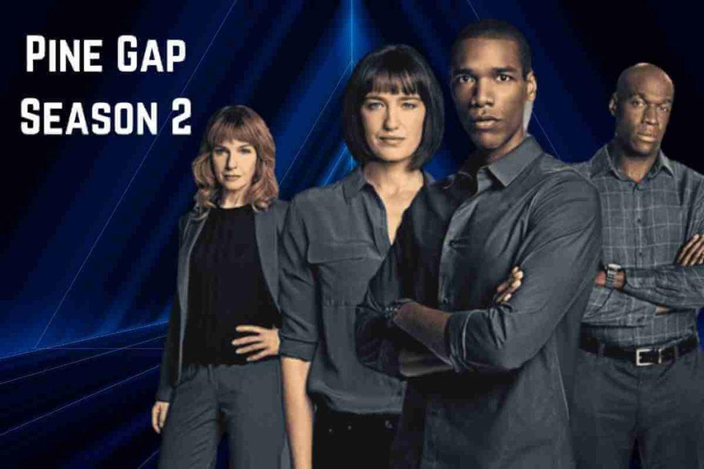 Pine Gap Season 2 Here's Everything We Know So Far (1)