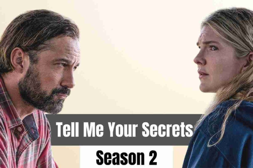 Tell Me Your Secrets Season 2 Release Date, Cast And Plot (1)