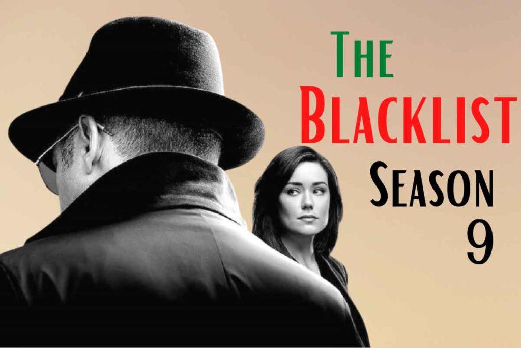The Blacklist Season 9: Release Date, Cast and Plot