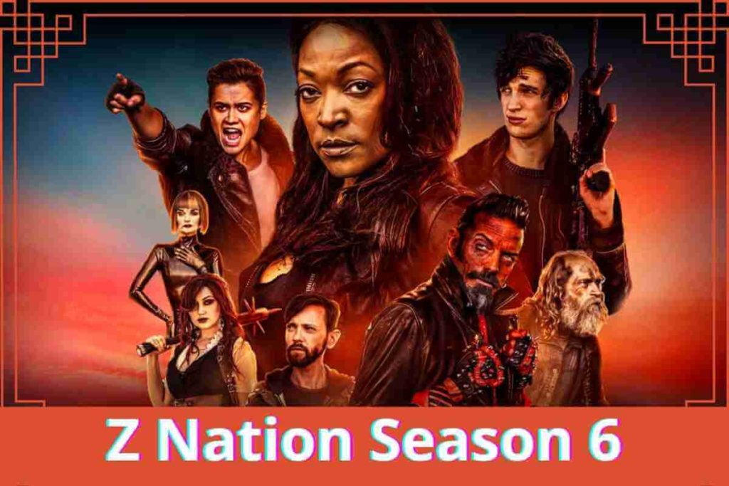 Z Nation Season 6 Cancelled Full Detail (2)