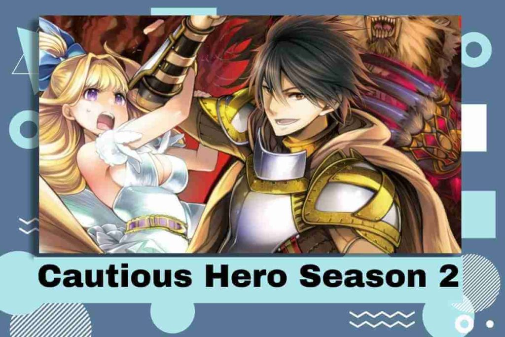 Cautious Hero Season 2 Release Date, Characters And Plot - What We Know So Far (1) (1)