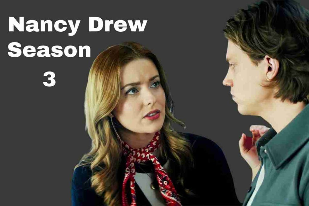 Nancy Drew Season 3 Release Date, Cast, And Plot - What We Know So Far